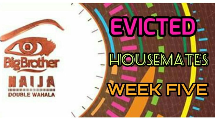 Names of Evicted Housemates In Big Brother Naija Week Five and Result
