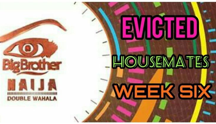 Names of Evicted Housemates In Big Brother Naija Week 6 and Result