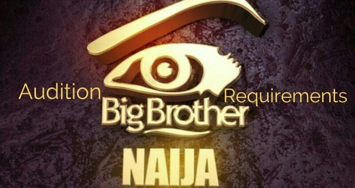 Big Brother Naija 2019 Audition Requirements and Guidelines to be Successful Housemate