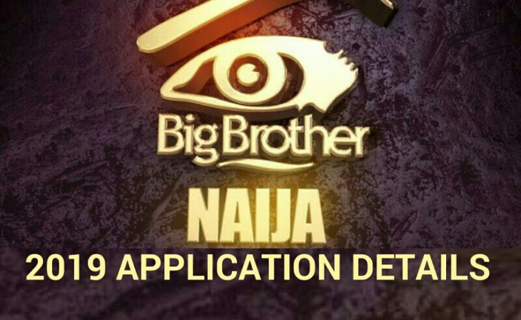 When is BBNaija 2019: Cost of Form, Registration Requirements and Audition Venue